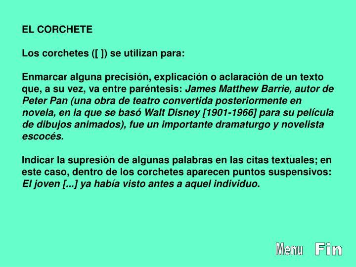 EL CORCHETE