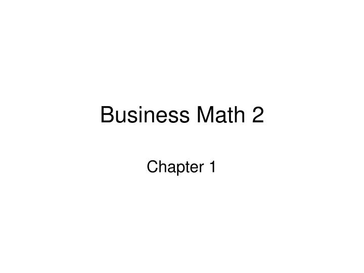 Business math 2