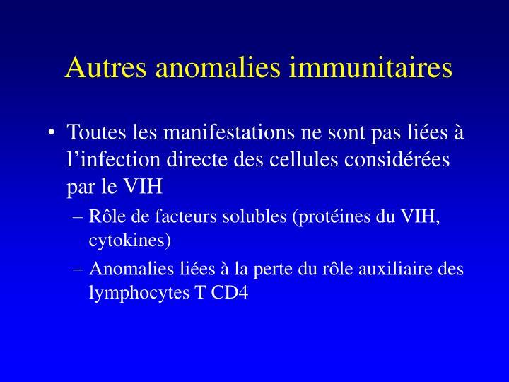 Autres anomalies immunitaires