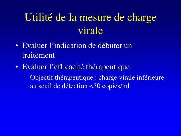 Utilit de la mesure de charge virale