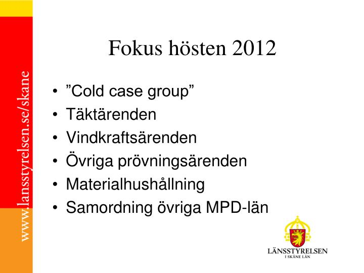 Fokus hösten 2012