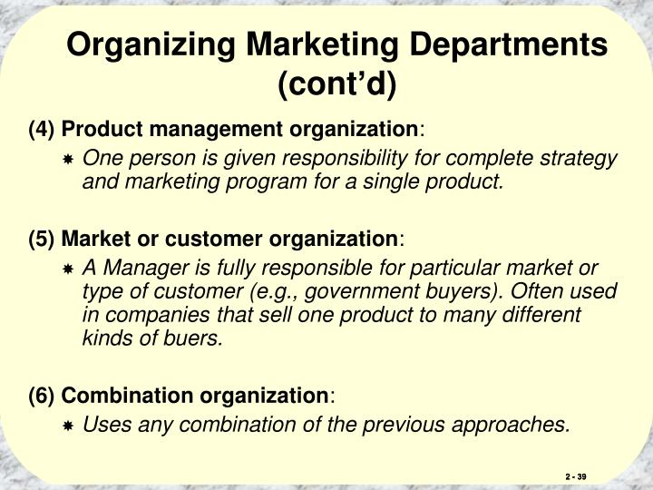 Organizing Marketing Departments (cont'd)