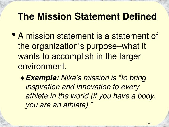 The Mission Statement Defined