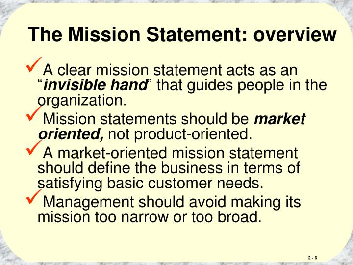 The Mission Statement: overview