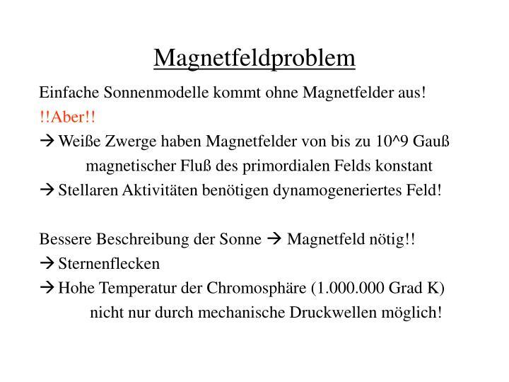 Magnetfeldproblem