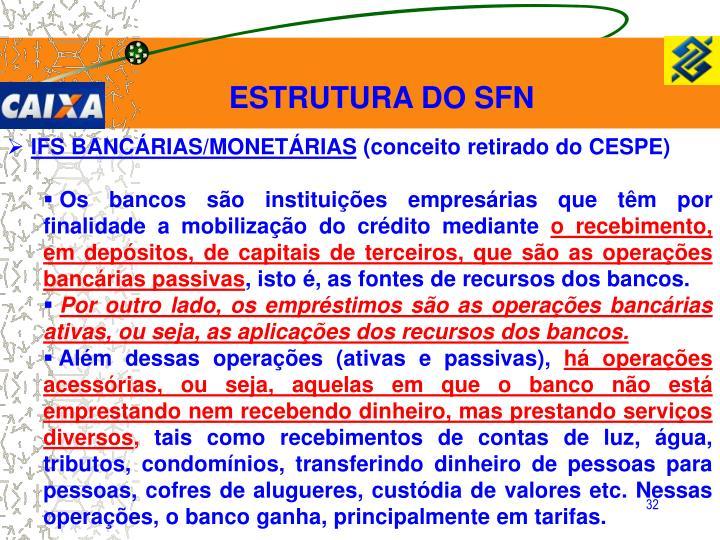 ESTRUTURA DO SFN