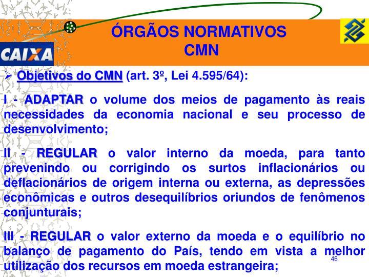 ÓRGÃOS NORMATIVOS