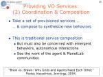 providing vo services 2 coordination composition