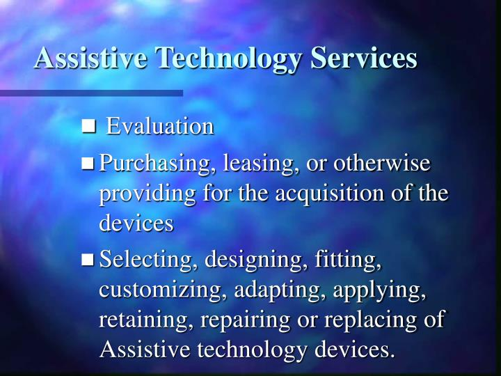 Assistive Technology Services