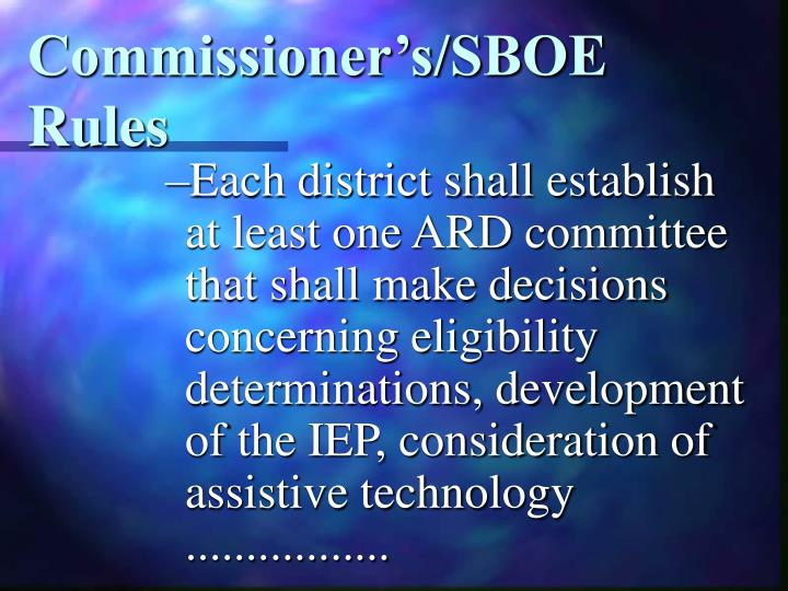 Commissioner's/SBOE Rules
