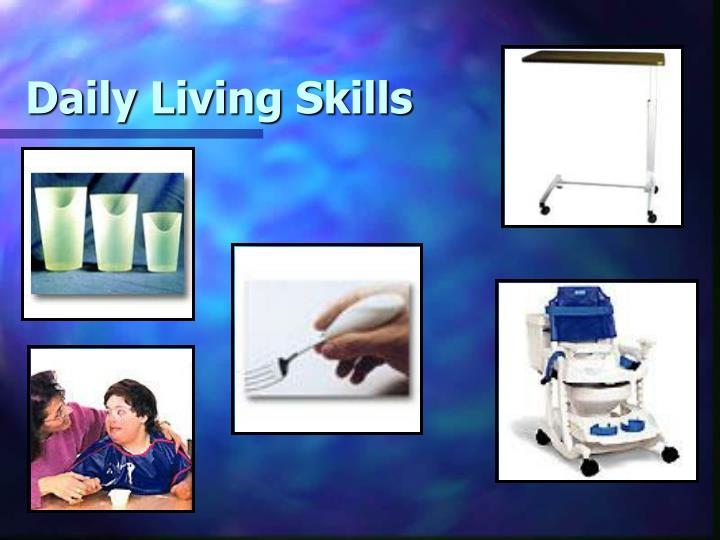 Daily Living Skills