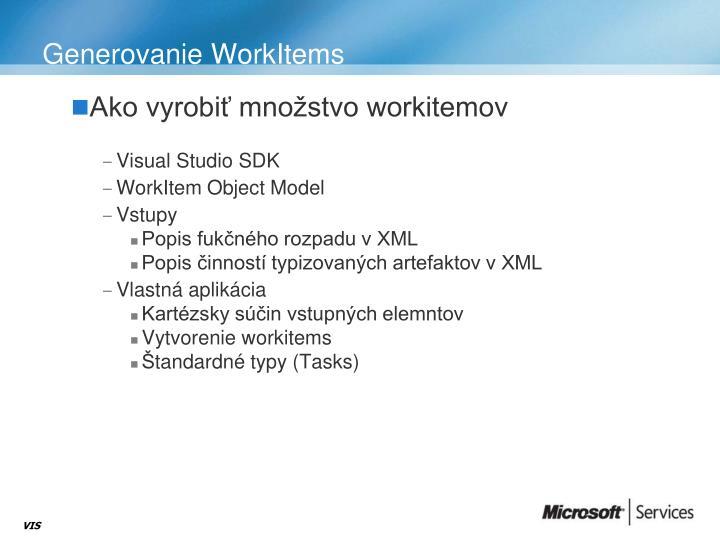 Generovanie WorkItems