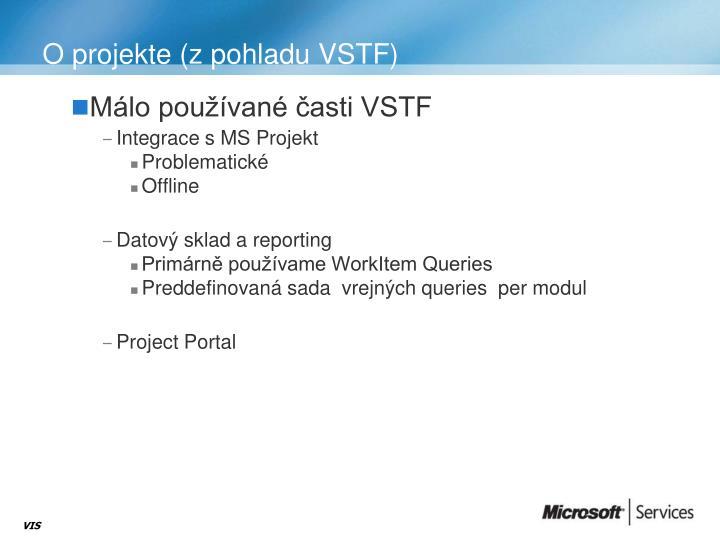 O projekte (z pohladu VSTF)