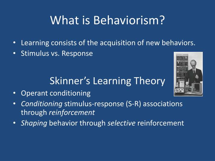 the theories of bf skinner essay In bf skinner's theory, positive reinforcement is defined as a presented stimuli that works to increase or strengthen the probability of a.