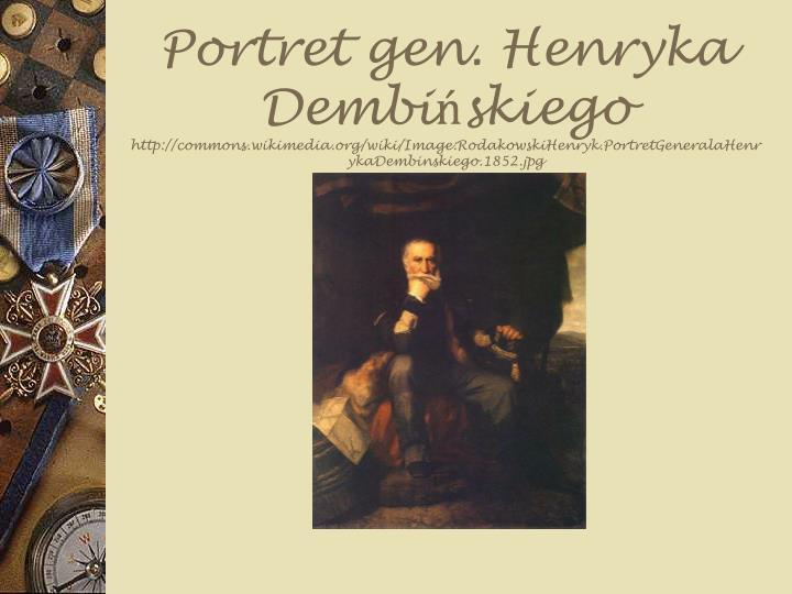Portret gen. Henryka Dembińskiego