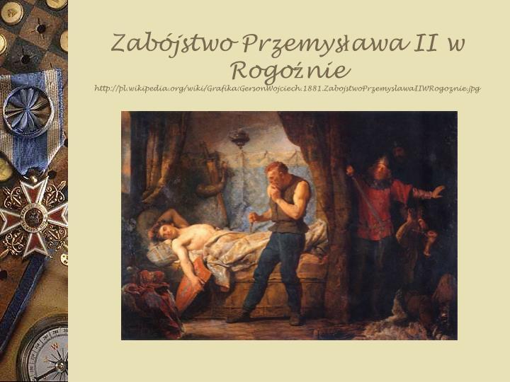 Zabójstwo Przemysława II w Rogoźnie