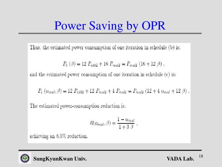 Power Saving by OPR