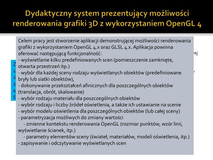 Dydaktyczny system prezentujący możliwości