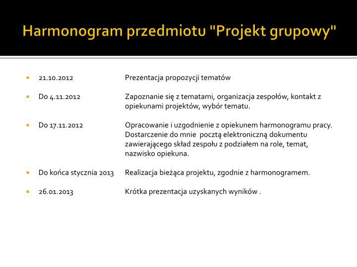 """Harmonogram przedmiotu """"Projekt grupowy"""""""