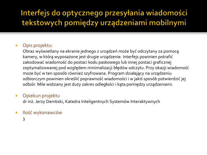 Interfejs do optycznego przesyłania wiadomości tekstowych pomiędzy urządzeniami mobilnymi