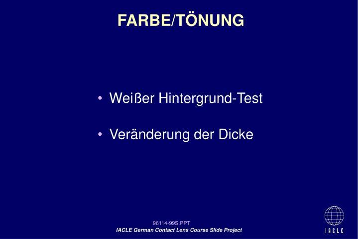 FARBE/TÖNUNG