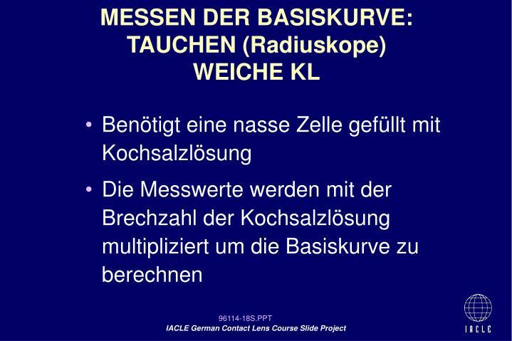 MESSEN DER BASISKURVE: