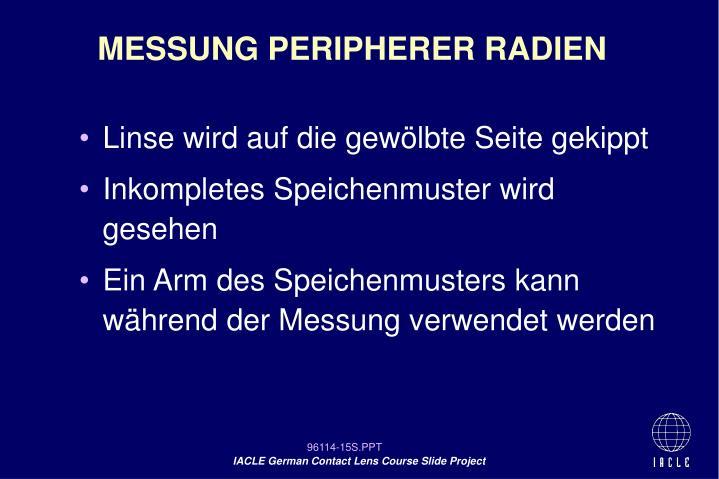 MESSUNG PERIPHERER RADIEN