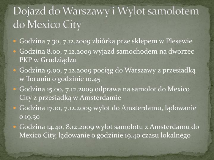 Dojazd do Warszawy i Wylot samolotem do