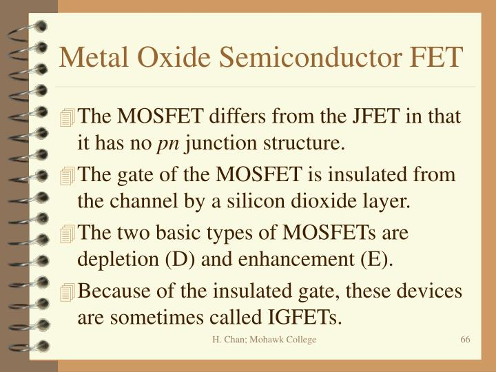 Metal Oxide Semiconductor FET