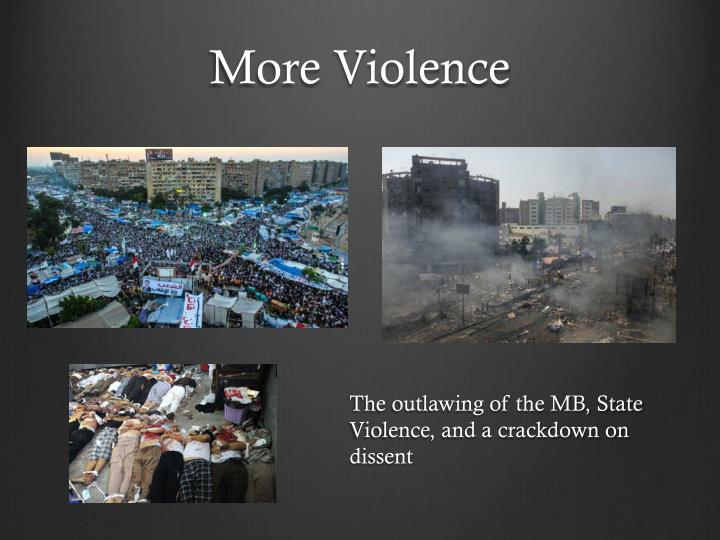 More Violence