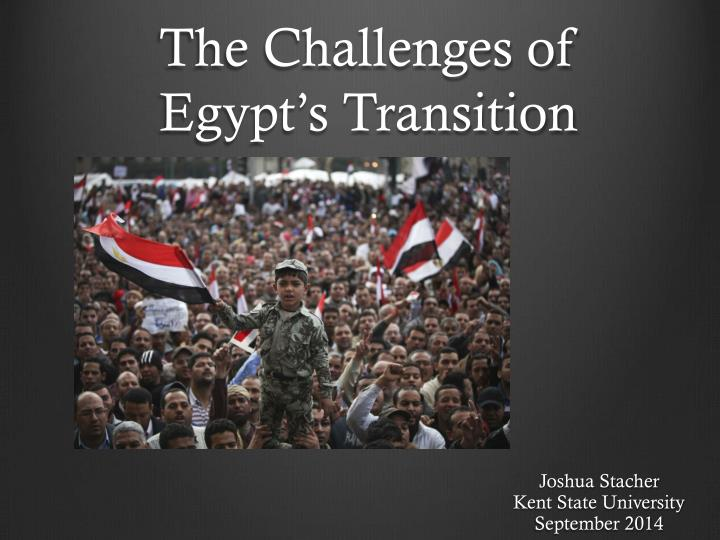 The challenges of egypt s transition