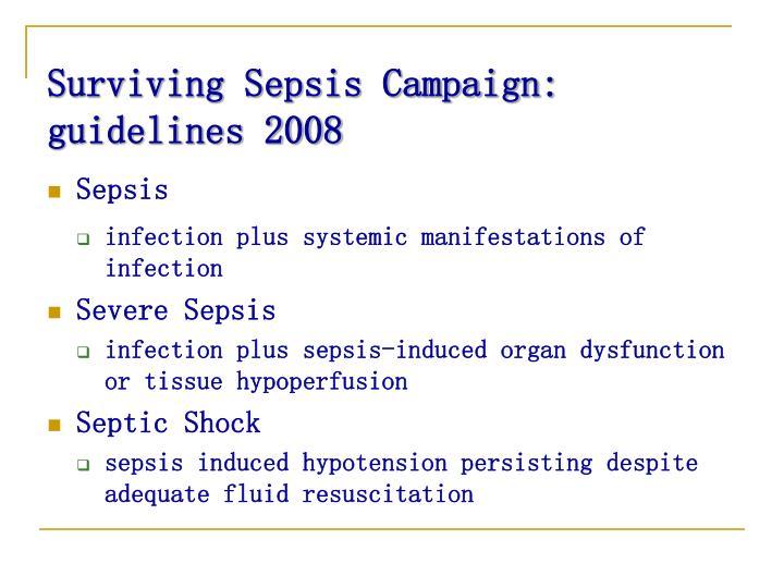 Surviving Sepsis Campaign:            guidelines 2008