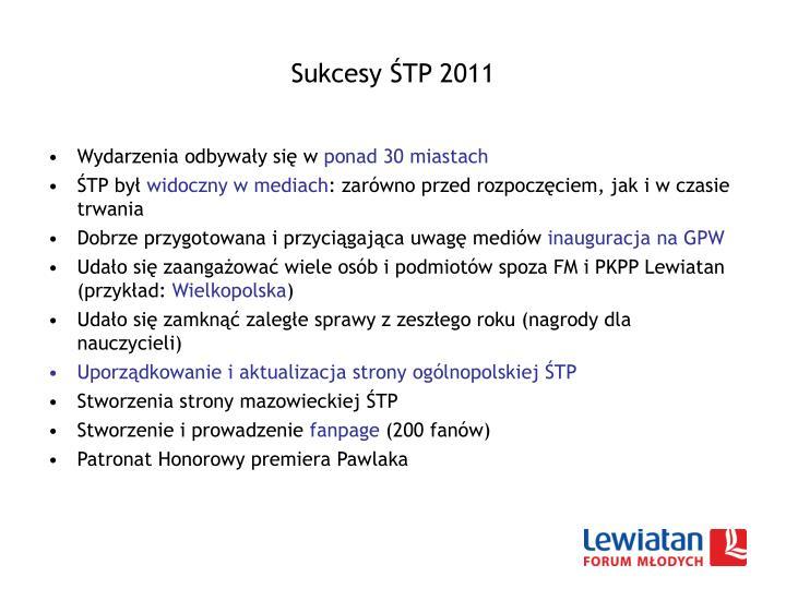 Sukcesy ŚTP 2011