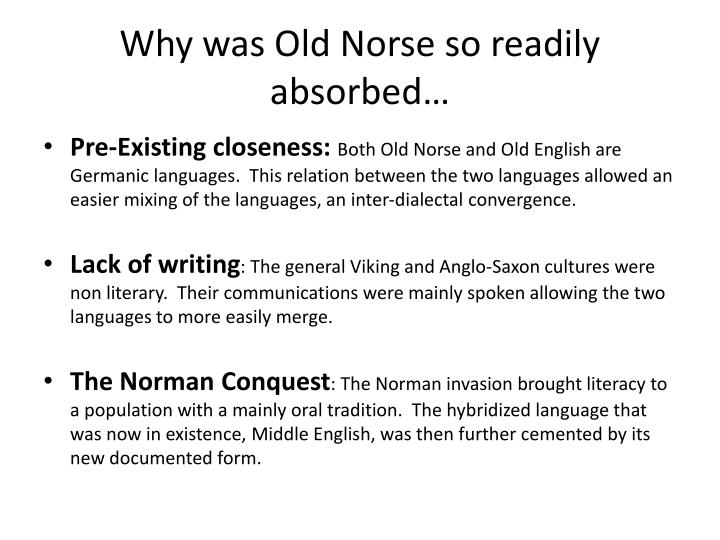 Why was Old Norse so readily absorbed…