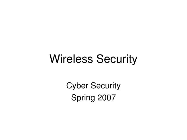 Cyber security spring 2007
