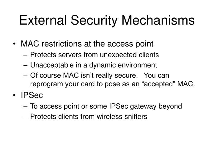 External security mechanisms