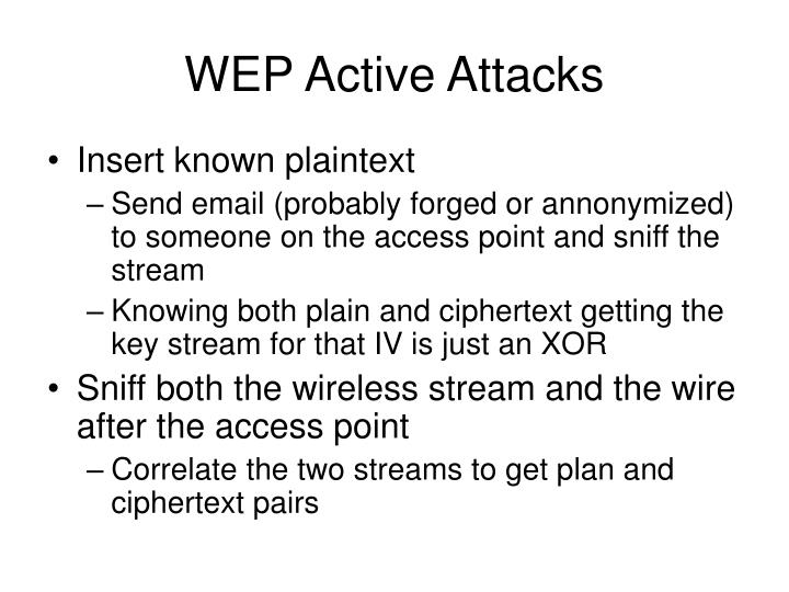 WEP Active Attacks