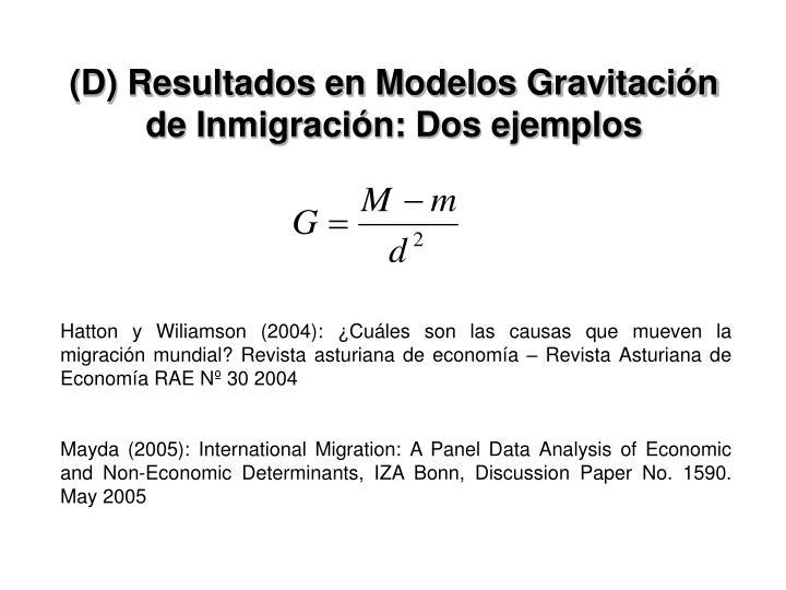 (D) Resultados en Modelos Gravitación de Inmigración: Dos ejemplos