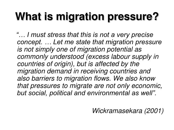 What is migration pressure