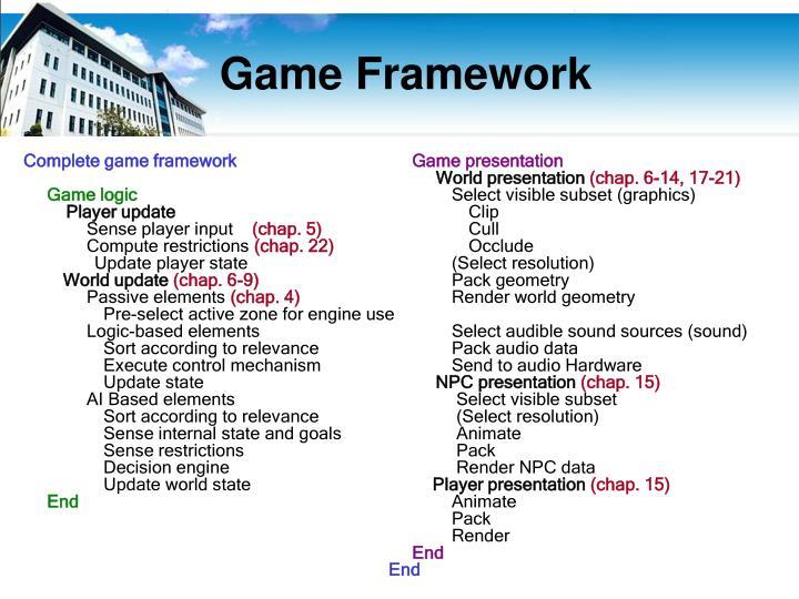 Complete game framework