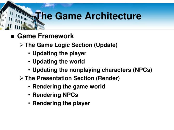 The Game Architecture