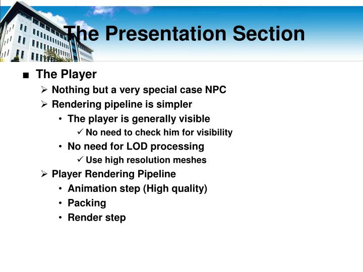 The Presentation Section