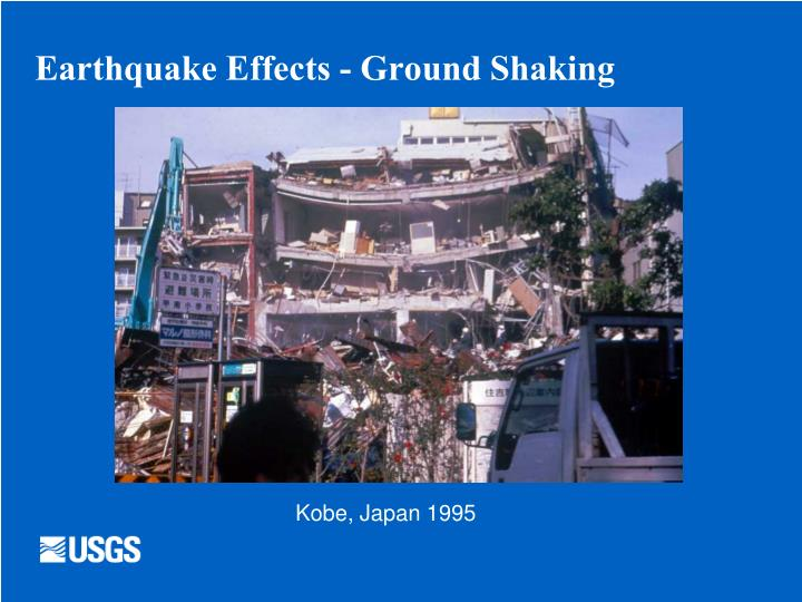 Earthquake Effects - Ground Shaking