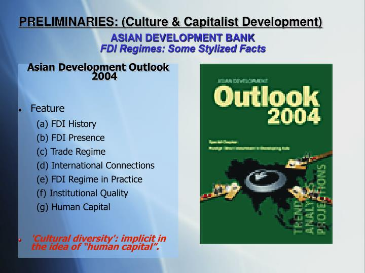 PRELIMINARIES: (Culture & Capitalist Development)