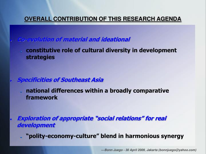 OVERALL CONTRIBUTION OF THIS RESEARCH AGENDA