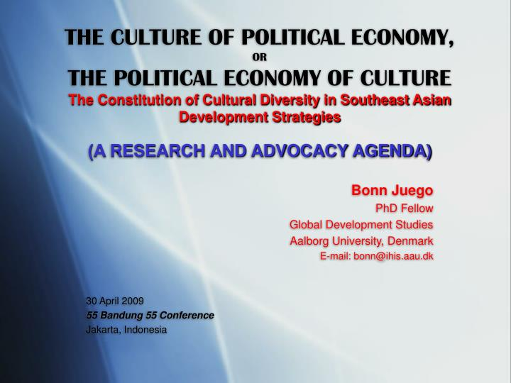THE CULTURE OF POLITICAL ECONOMY,