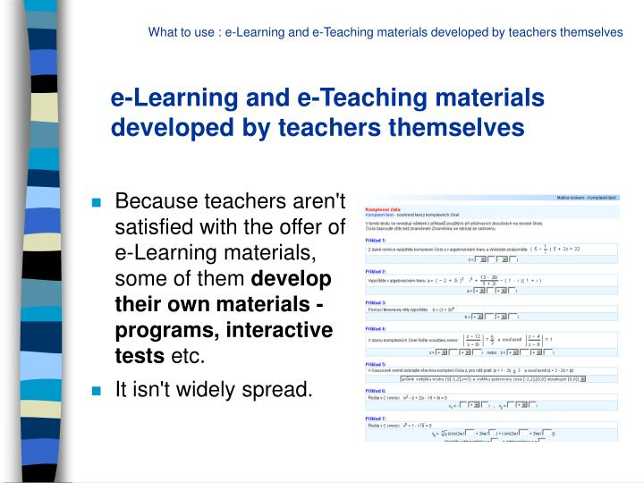 e-Learning and e-Teaching materials developed by teachers themselves