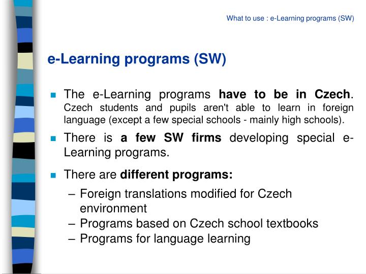 e-Learning programs (SW)