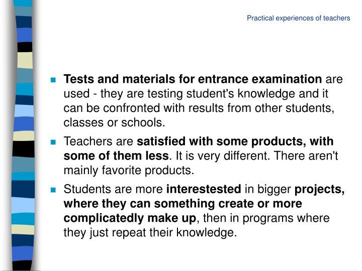 Practical experiences of teachers