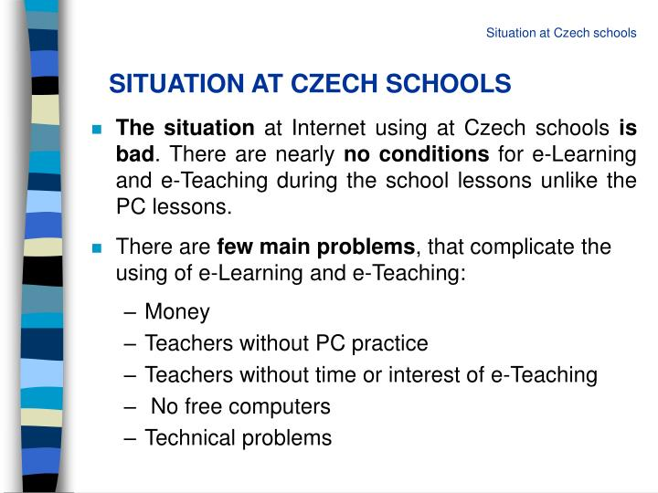 SITUATION AT CZECH SCHOOLS